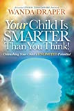 img - for Your Child Is Smarter Than You Think book / textbook / text book