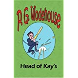 The Head of Kay'sby P. G. Wodehouse