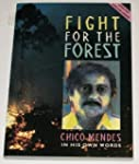 Fight for the Forest: Chico Mendes in...