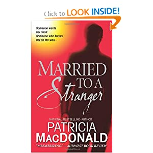 Married to a Stranger - Patricia MacDonald