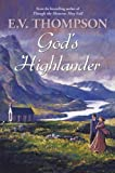 God's Highlander by E. V. Thompson