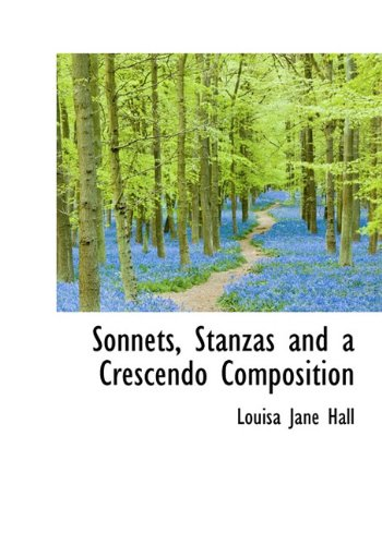 Sonnets, Stanzas and a Crescendo Composition