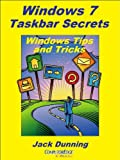 img - for Windows 7 Taskbar Secrets (Windows Tips and Tricks) book / textbook / text book
