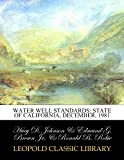 Water well standards: state of California, December, 1981