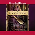The Spymistress | Jennifer Chiaverini