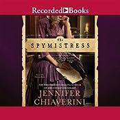 The Spymistress | [Jennifer Chiaverini]