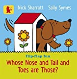 img - for Whose Nose and Tail and Toes are Those? book / textbook / text book