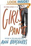 Girls in Pants (Sisterhood of Traveling Pants, Book 3)