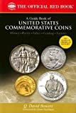 img - for A Guide Book of United States Commemorative Coins: History-rarity-values-grading-varieties (The Official Red Book) book / textbook / text book