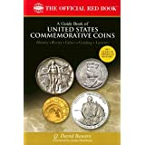 A Guide Book of United States Commemorative Coins: History-rarity-values-grading-varieties (The Official Red Book) ~ Q. David Bowers