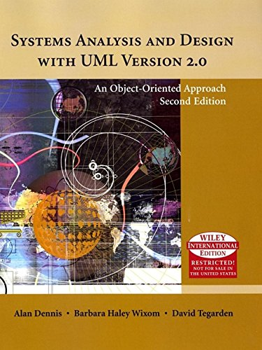 Systems Analysis and Design with UML: An Object-oriented Approach