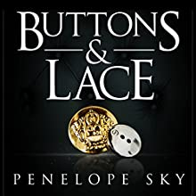 Buttons and Lace Audiobook by Penelope Sky Narrated by Michael Ferraiuolo, Samantha Cook