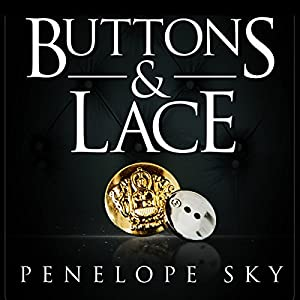 Buttons and Lace - Penelope Sky