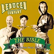 The Bible: The Complete Word of God (Abridged) | [Reduced Shakespeare Company]