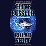 Polar Shift: A Novel from the NUMA Files | Clive Cussler,Paul Kemprecos