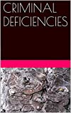 img - for CRIMINAL DEFICIENCIES book / textbook / text book