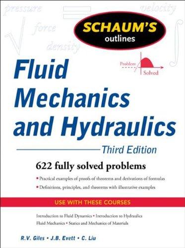 Schaum's Outline of Fluid Mechanics and Hydraulics, 3ed...