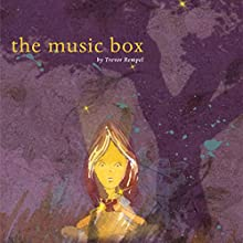 The Music Box (       UNABRIDGED) by Trevor Rempel Narrated by Melissa Madole