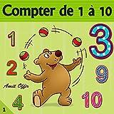 compter de 1 à 10 (French Edition)