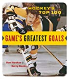 img - for Hockey's Top 100: The Game's Greatest Goals book / textbook / text book
