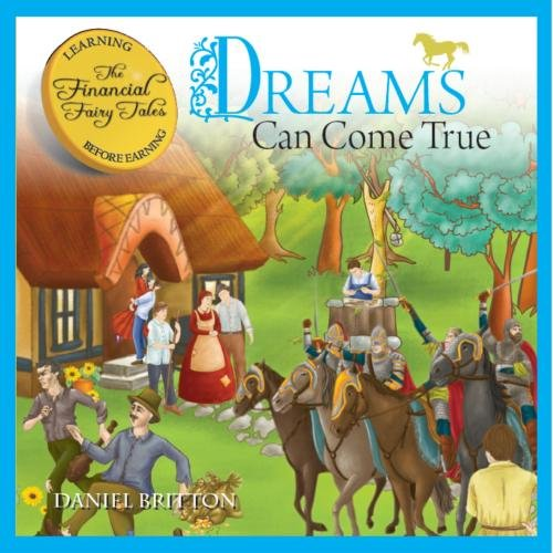 The Financial Fairy Tales – Dreams Can Come True