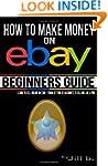 How to Make Money on eBay - Beginner'...