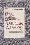 Delta baby & 2 sea songs (0201035987) by Kennedy, Richard