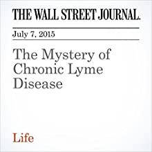 The Mystery of Chronic Lyme Disease (       UNABRIDGED) by Sumathi Reddy Narrated by Ken Borgers