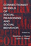 img - for Connectionist Models of Social Reasoning and Social Behavior book / textbook / text book