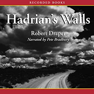 Hadrian's Walls: A Novel | [Robert Draper]