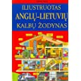 Illustrated English-Lithuanian Dictionary (English and Lithuanian Edition)
