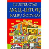 Illustrated English-Lithuanian Dictionaryby J. Lang