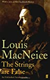 The Strings Are False: An Unfinished Autobiography (0571239420) by MacNeice, Louis