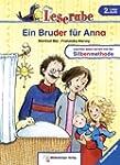 Leserabe - Ein Bruder f�r Anna: Band...