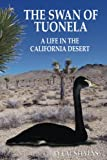 Search : The Swan of Tuonela: A Life in the California Desert