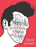 Simon Goddard Mozipedia: The Encyclopaedia of Morrissey and the Smiths