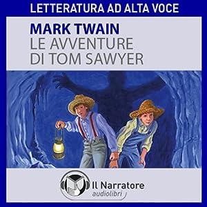Le avventure di Tom Sawyer Hörbuch