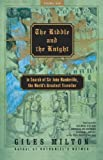 The Riddle and the Knight: In Search of Sir John Mandeville, the World's Greatest Traveller (031242129X) by Giles Milton