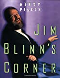 Jim Blinn's Corner: Dirty Pixels (The Morgan Kaufmann Series in Computer Graphics) (1558604553) by Blinn, Jim