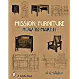 Mission Furnitureby H. H. Windsor