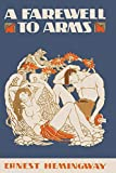 A farewell to arms(Classic novel) (English Edition)
