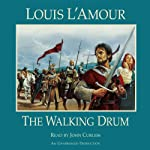 The Walking Drum | Louis L'Amour