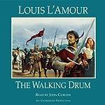 The Walking Drum | Louis L'Amour