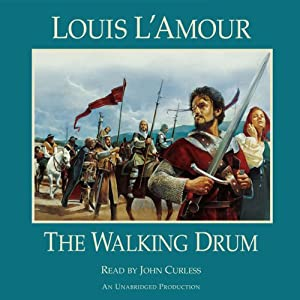 The Walking Drum | [Louis L'Amour]