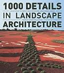 1000 Details in Landscape Architectur...