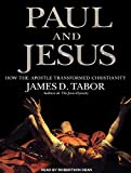 img - for Paul and Jesus: How the Apostle Transformed Christianity book / textbook / text book