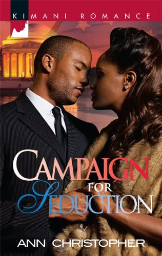 Image of Campaign for Seduction (Kimani Romance)