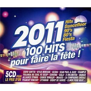 2011 - 100 Hits Pour Faire La Fête (5 CD)