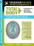 Trigger Point Performance Total Body Self Massage Therapy DVD