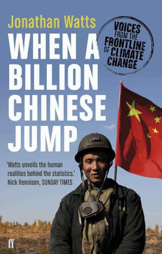 When a Billion Chinese Jump: Voices from the Frontline of Climate Change
